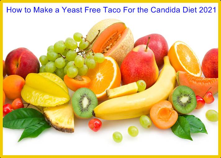 How to Make a Yeast Free Taco For the Candida Diet