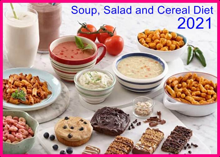 Soup, Salad and Cereal Diet